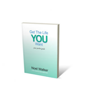 Get The Life You Want  pocket guide (GTLYW) by Noel Walker